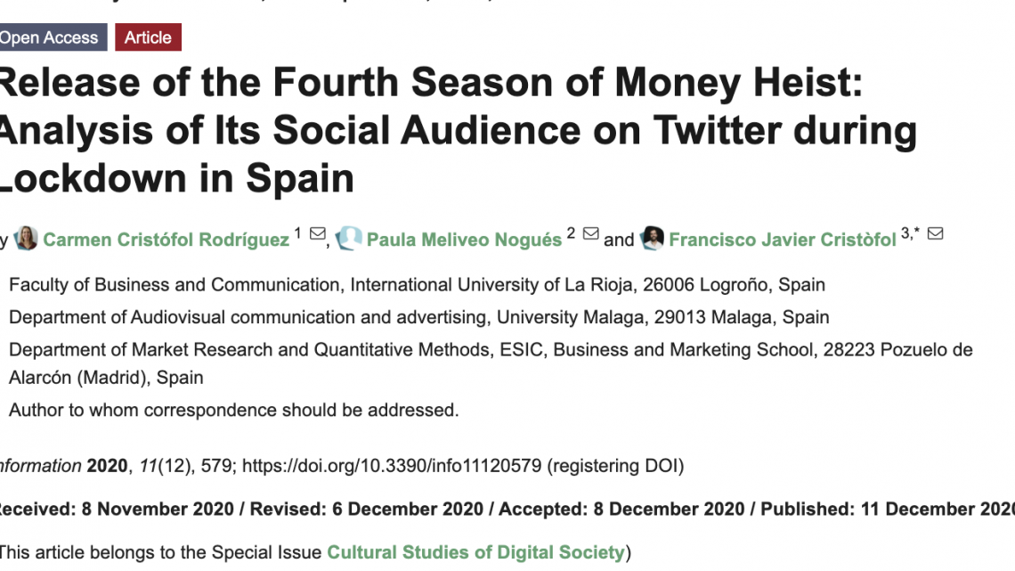 Release of the Fourth Season of Money Heist: Analysis of Its Social Audience on Twitter during Lockdown in Spain